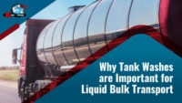 Why Tank Washes are Important for Liquid Bulk Transport