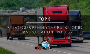 Top 3 Strategies Behind the Bulk Liquid Transportation Process