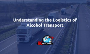 Understanding the Logistics of Alcohol Transport