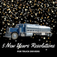 Truck Driver Resolutions