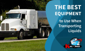 The Best Equipment to Use When Transporting Liquids