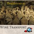 history of wine transport