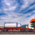 Top Benefits of ISO Tank Transport for Liquid Items
