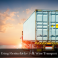 Using Flexitanks for Bulk Wine Transport