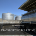 What To Consider when Transporting Bulk Wine