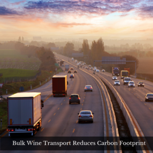 Bulk Wine Transport Reduces Carbon Footprint