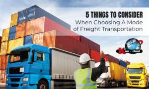 Choosing A Mode of Freight Transportation